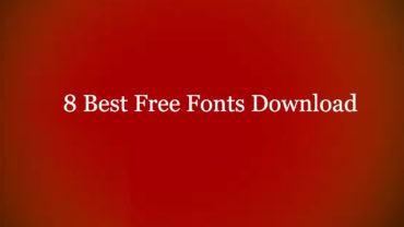 8 Best Free Fonts Download